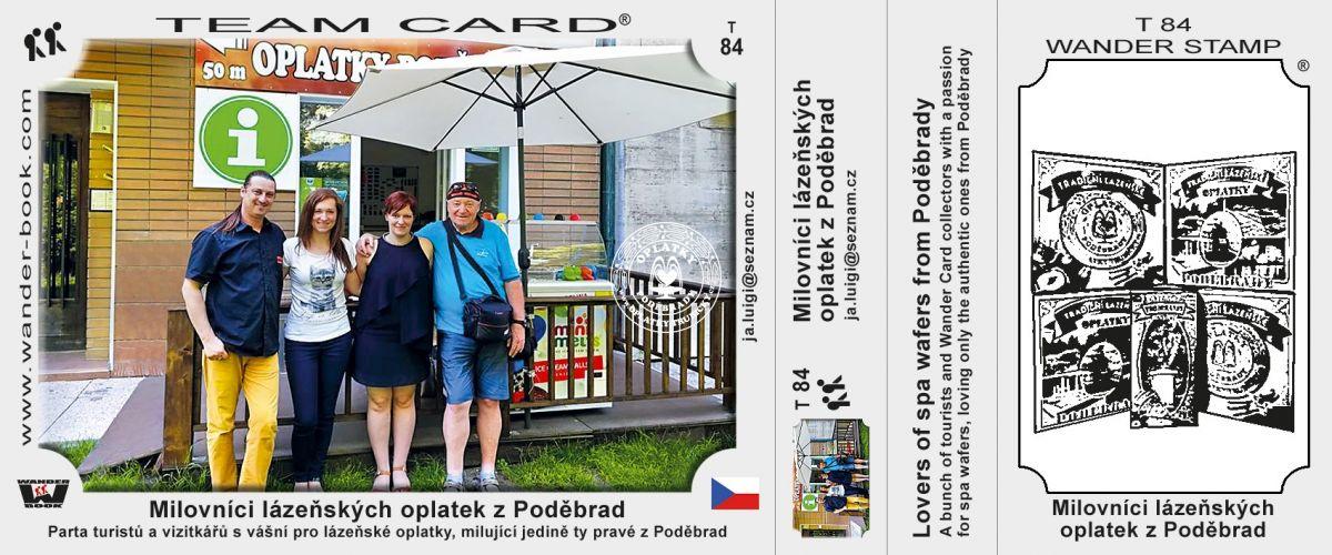 Milovníci lázeňských oplatek z Poděbrad, T-84